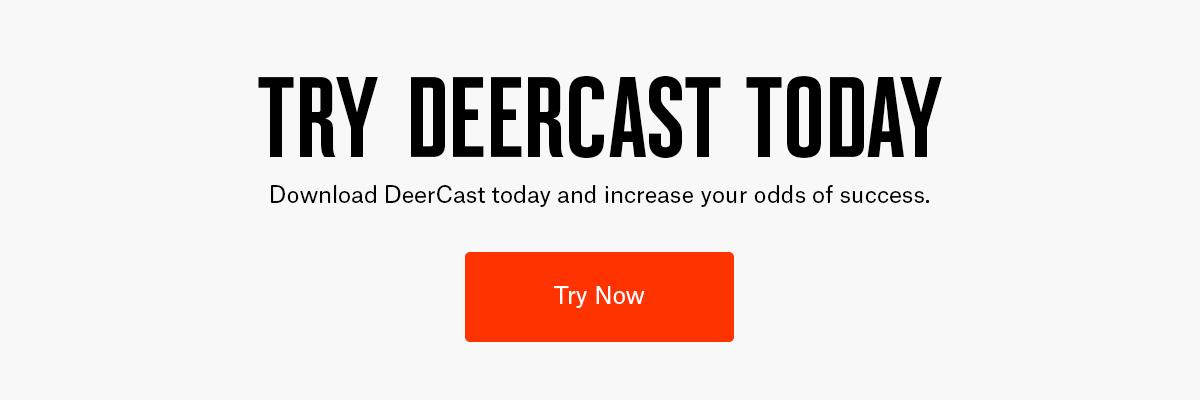 Try DeerCast CTA.